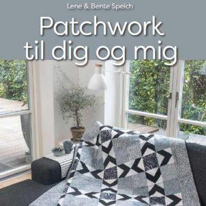 """Ny bog """"Patchwork til dig og mig"""" fås i Patchworkhuset."""